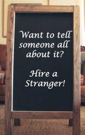 hire a stranger